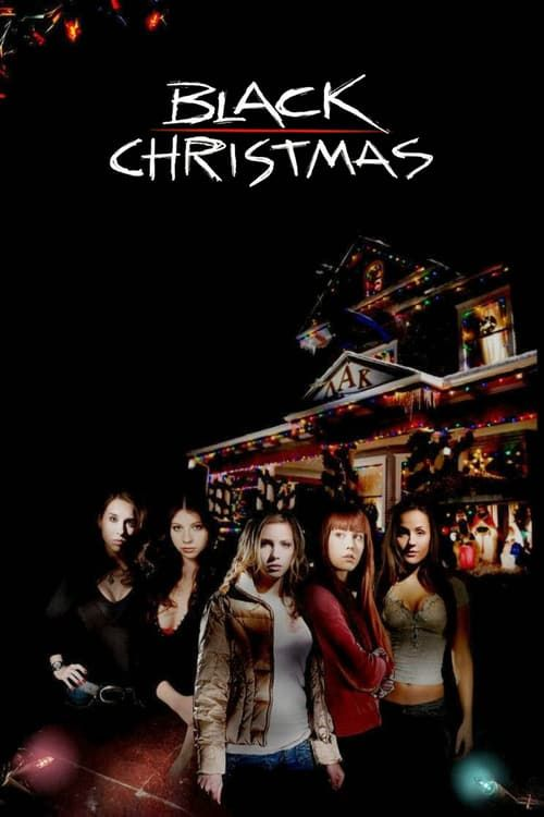 watch black christmas 2006 full movie online - Watch Black Christmas