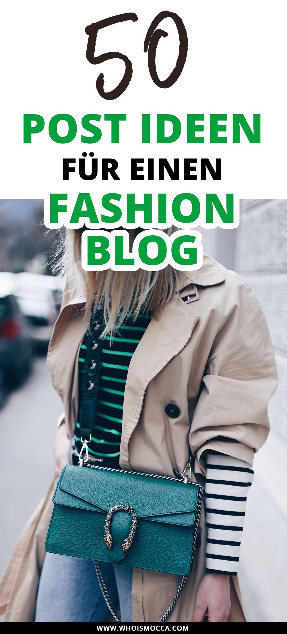 Die besten 50 Post Ideen für einen Fashion Blog!   Blogger-Tipps ...