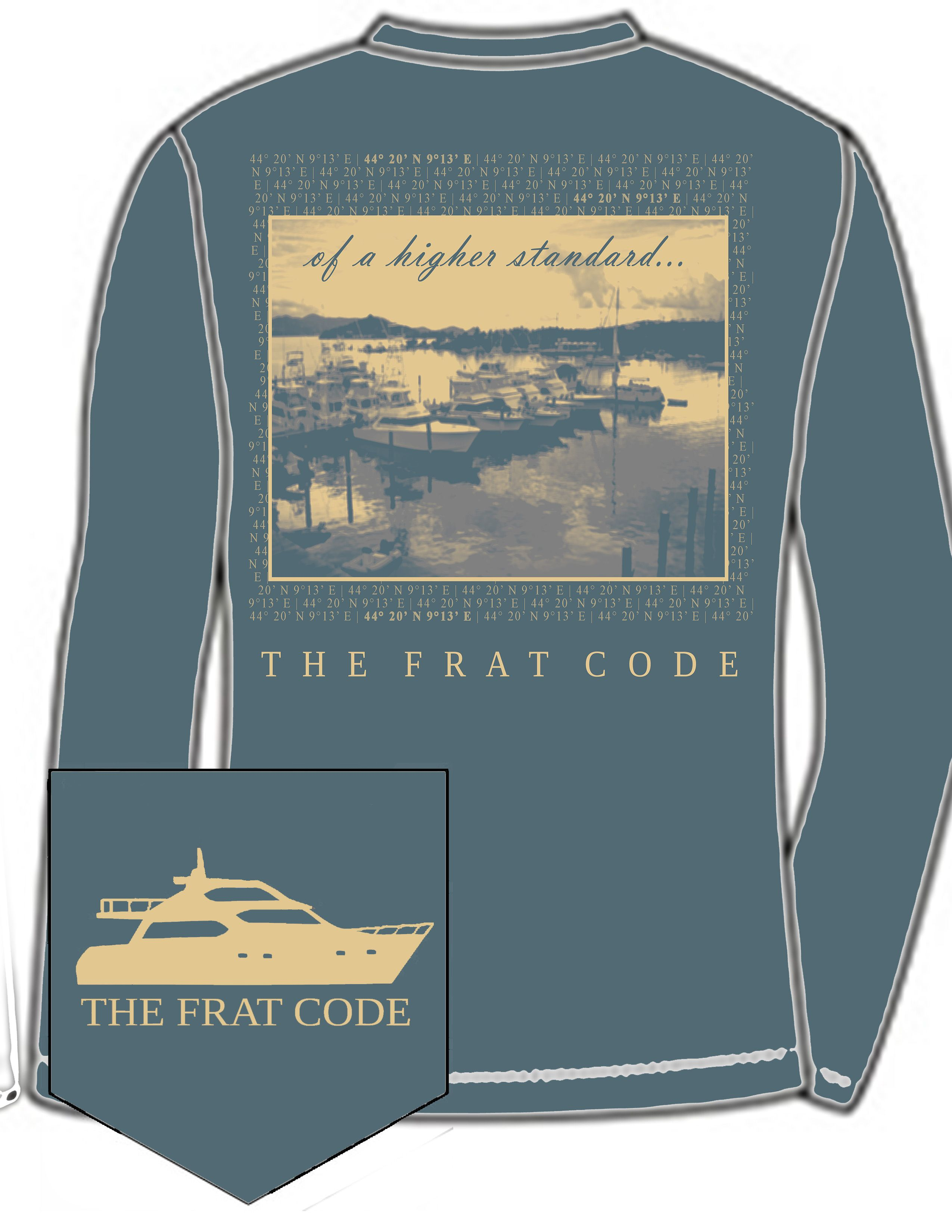 Of a higher standard..- The Frat Code  #TheFratCode