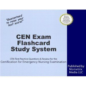 CEN Exam Flashcard Study System: CEN Test Practice Questions