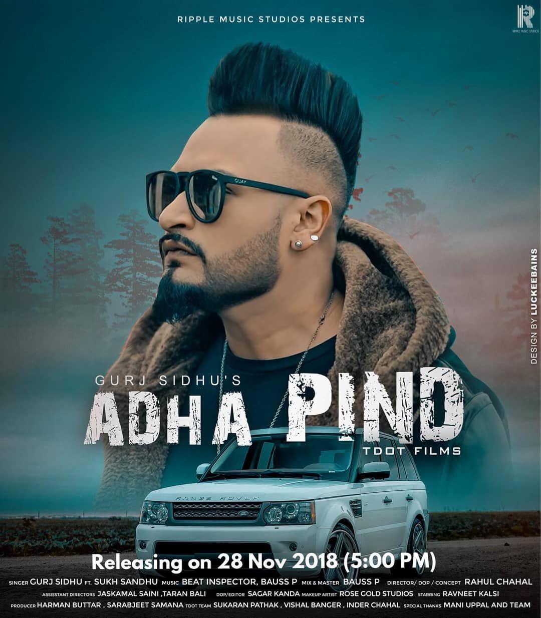 Adha Pind Machaya Pya Mp3 Song Belongs New Punjabi Songs Adha Pind Machaya Pya By Gurj Sidhu Adha Pind Machaya Pya Available To Free Songs Mp3 Song News Songs