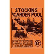 Stocking the Garden Pool  A Guide to the Selection and Establishment of Plants and Fish for the Garden Pool (Paperback) is part of garden Pool Fish - This is the fourth instalment of the Ditchfield's Little Wonder Book series, Stocking the Garden Pond  It deals chiefly with adding, fostering, and maintaining aquatic life in a garden pond, with helpful advice and diagrams throughout  This handy volume will be of utility to existing and prospective pond owners alike, and it would make for a great addition to collections of gardening literature  Contents include Introduction, Plant Pockets, Preparing the Compost, True Aquatic Plants, Surfacing Plants, Marginal Bog Plants, Floating Plants, Indigenous Fish, Cultivated Varieties, Feeding Pond Fish, Breeding Gold Fish, etc  Many vintage books such as this are becoming increasingly scarce and expensive  It is with this in mind that we are republishing this volume now in an affordable, modern, highquality edition complete with a specially commissioned new introduction
