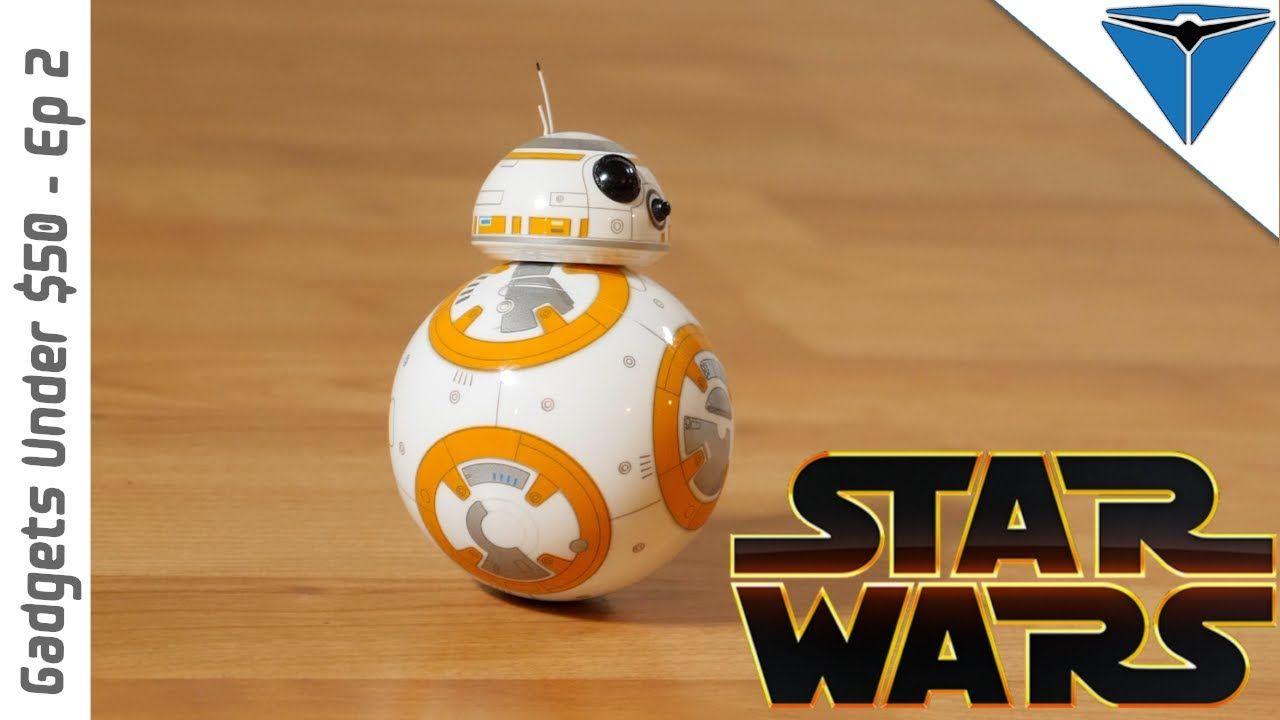 Gadgets under 50 episode 2 sphero bb8 droid sphero
