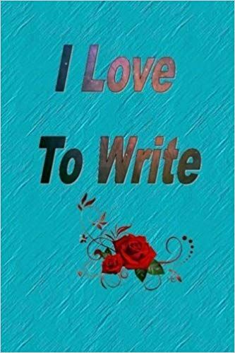 I wrote this book because i love you essays