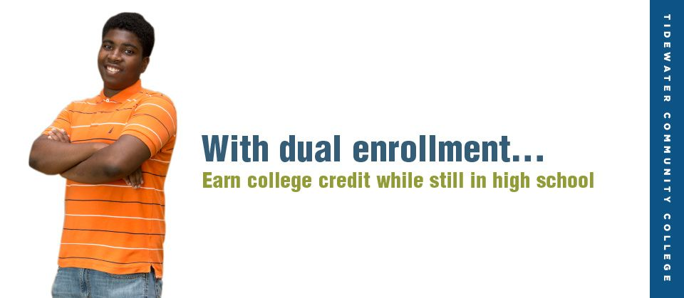 Tidewater Community Colleges Dual Enrollment Programs Provide High