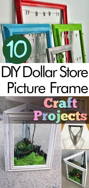 10 Diy Dollar Store Picture Frame Craft Projects Bilderrahmen