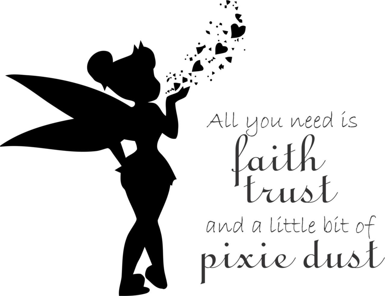 Details About All You Need Is Faith Trust Pixie Dust Vinyl