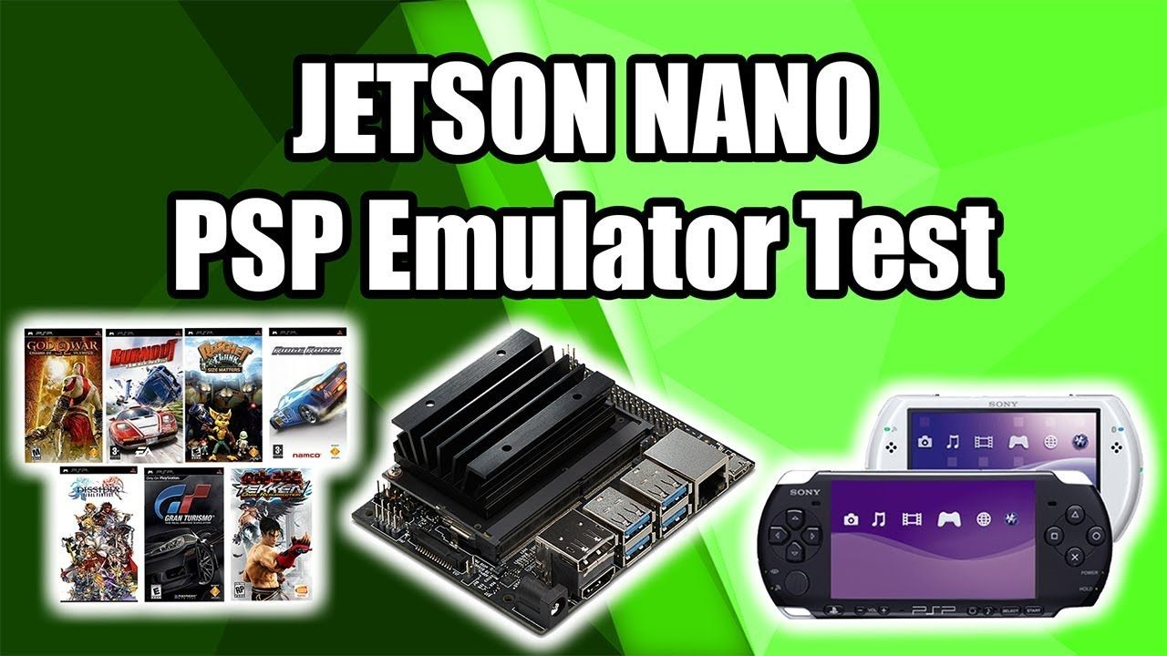 Nvidia Jetson Nano PSP Emulation Test - YouTube | GAMING