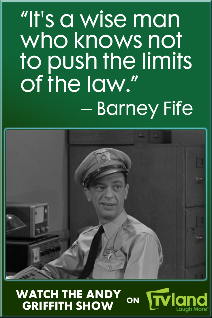 Barney Fife Quotes Don't Mess With Barney Fife He's The Law On The Andy Griffith Show
