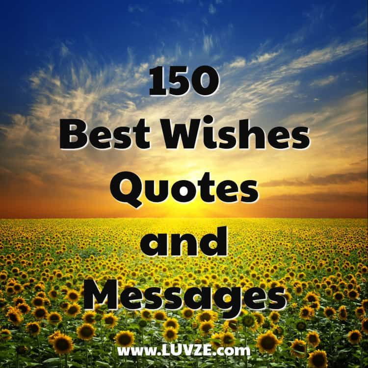 150 Good Luck & Best Wishes Quotes, Sayings and Messages