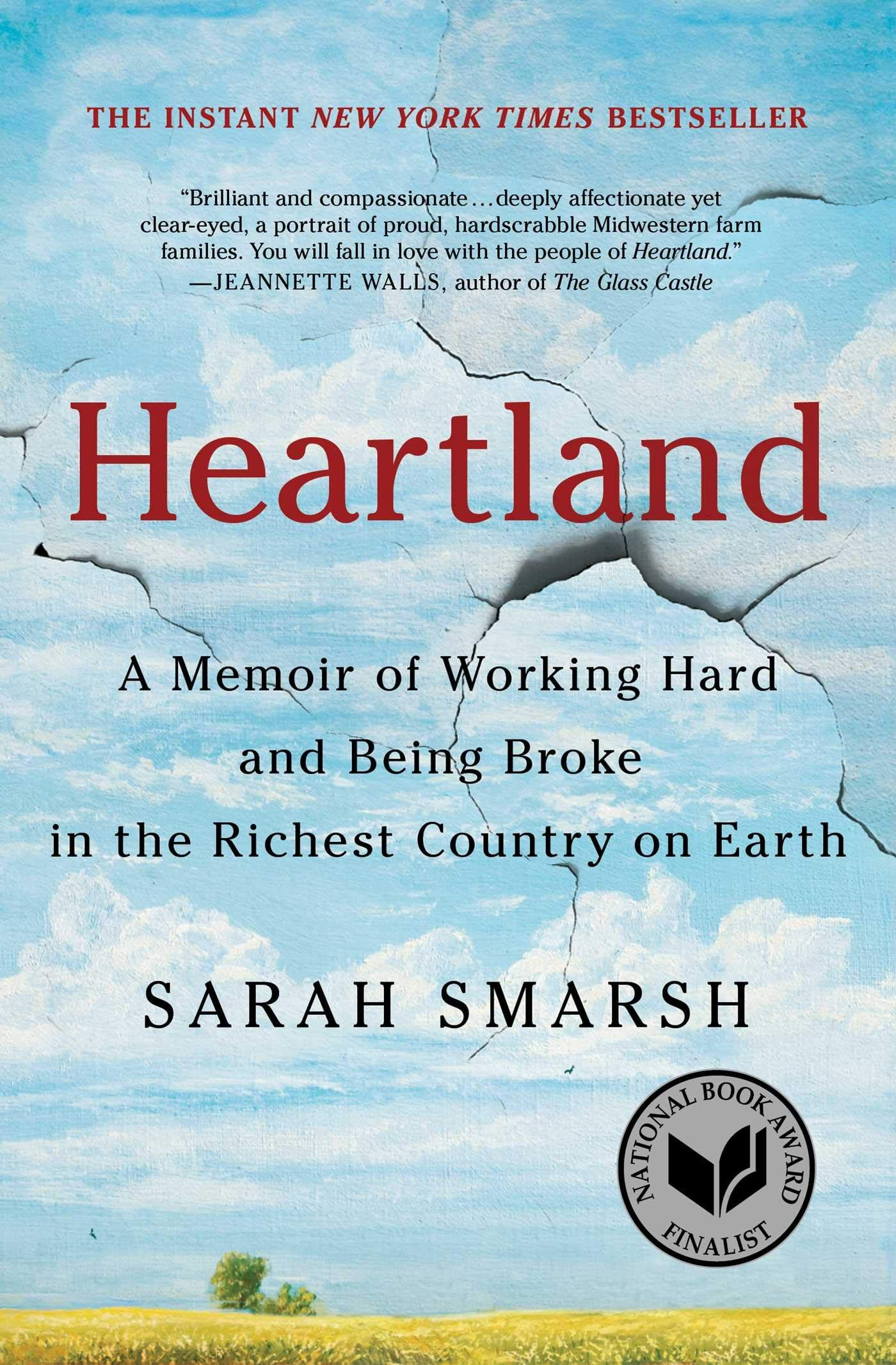 Heartland A Memoir Of Working Hard And Being Broke In The Richest Country On Earth Good Books National Book Award Book Awards