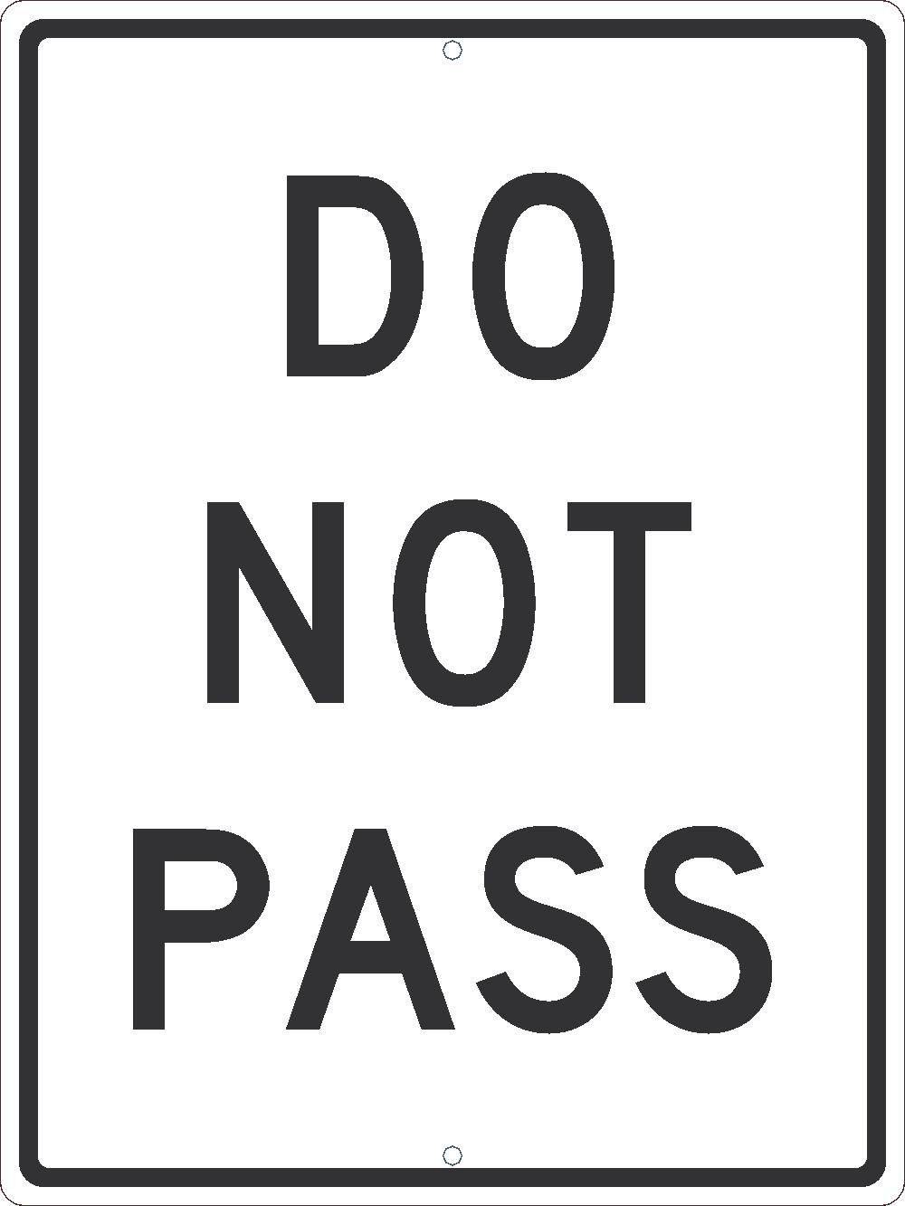 Do Not Pass 24 Directional Signs Parking Signs And Products