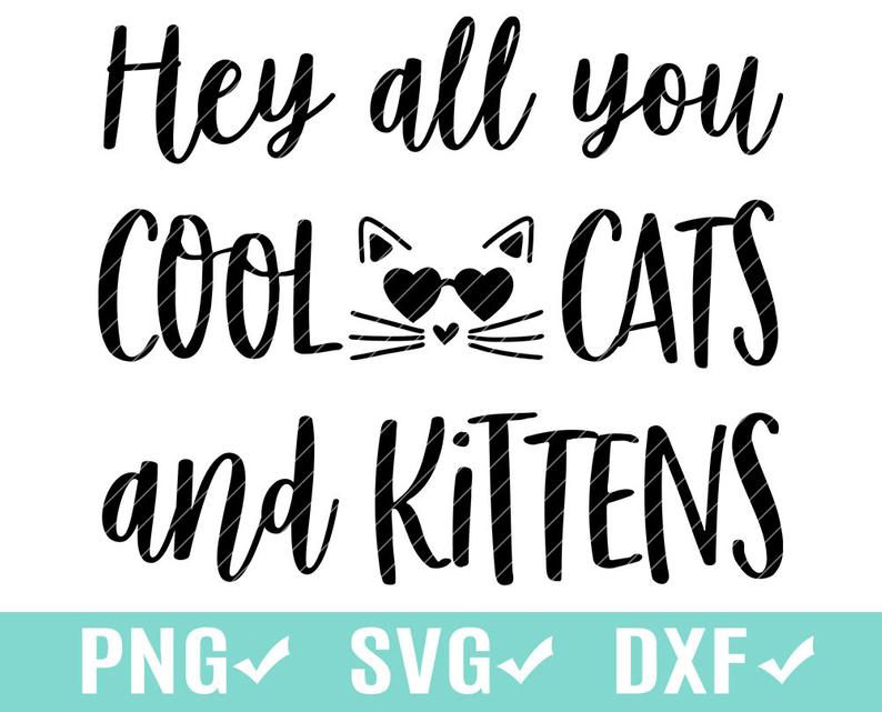 Hey All You Cool Cats and Kittens SVG Carole Baskin Joe Etsy