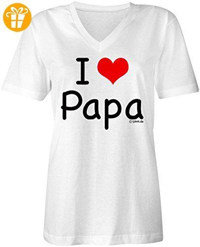 I Love Papa ☆ V-Neck T-Shirt Frauen-Damen ☆ hochwertig bedruckt