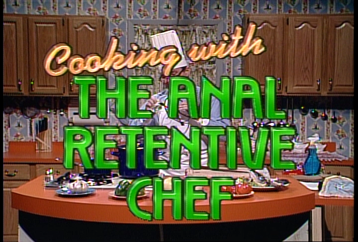 The anal retentive chef