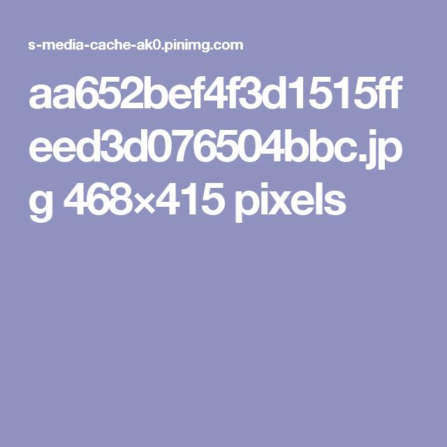 aa652bef4f3d1515ffeed3d076504bbc.jpg 468×415 pixels