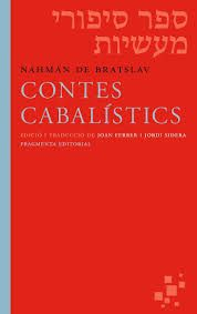 Nahman, de Breslau. Contes cabalístics. Barcelona: Fragmenta, 2016