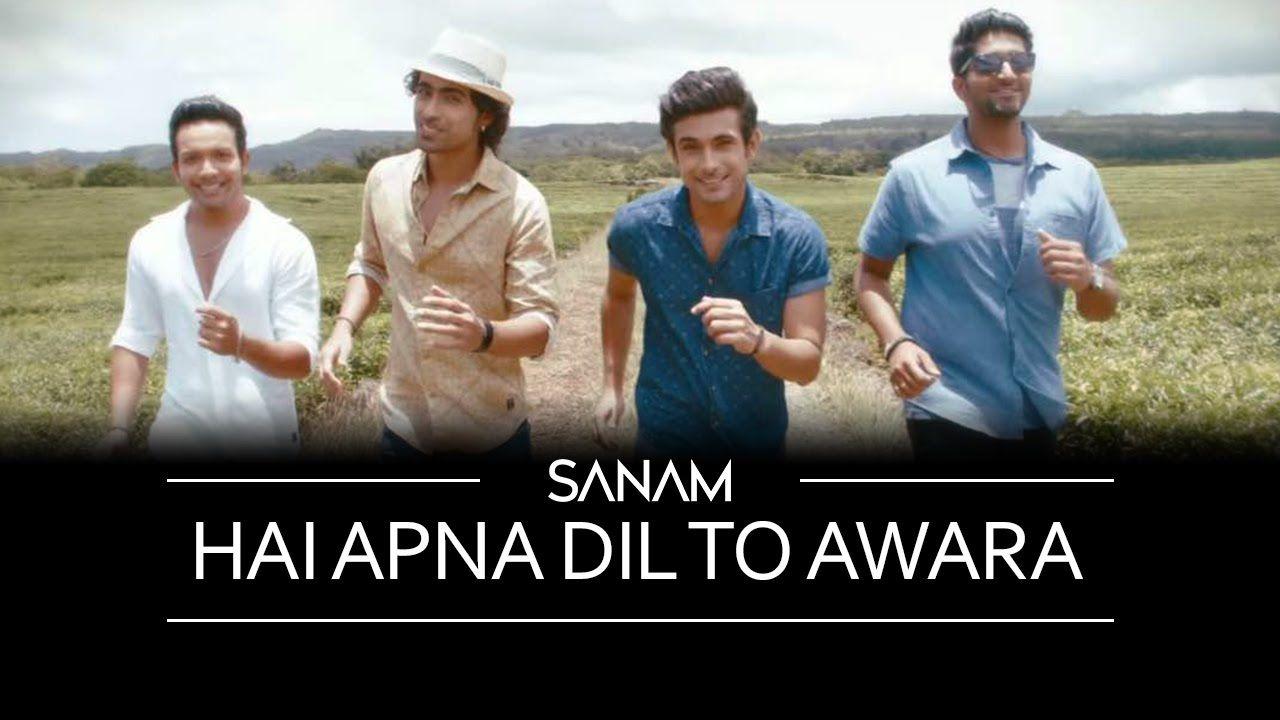 Hai Apna Dil To Awara | Sanam ft  Soogum Sookha | Songs