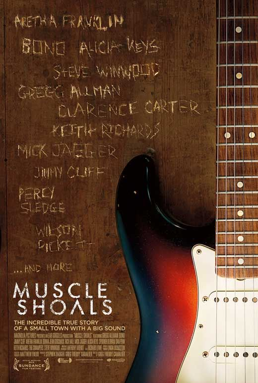 """Muscle Shoals (2013): Synopsis:A doco that celebrates Rick Hall, the founder of FAME Studios in Muscle Shoals, Alabama, and the signature sound he developed in songs such as """"I'll Take You There"""", """"Brown Sugar"""", and """"When a Man Loves a Woman"""". Directed by: Greg 'Freddy' Camalier"""