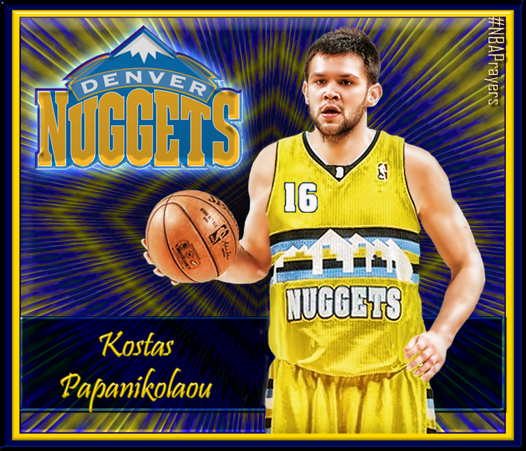 Denver Nuggets Quinteto: NBA Player Edit - Kostas Papanikolaou