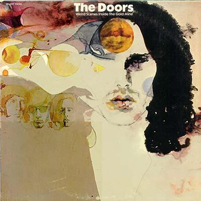 Weird Scenes In The Gold Mine - The Doors