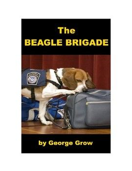 The Beagle Brigade Is A Group Of Non Aggressive Dogs And Their