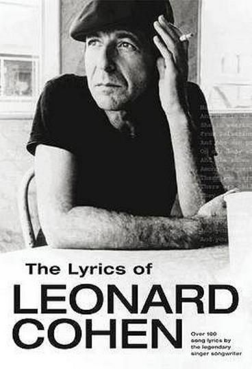 A Remarkable Life Revised And Updated Edition Leonard Cohen