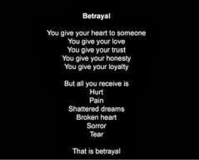 Sayings About Being Lied To From A Son: Betrayal Quotes, Betrayal