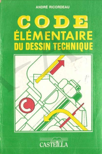 Telecharger Gratuitement Code Elementaire Du Dessin Technique