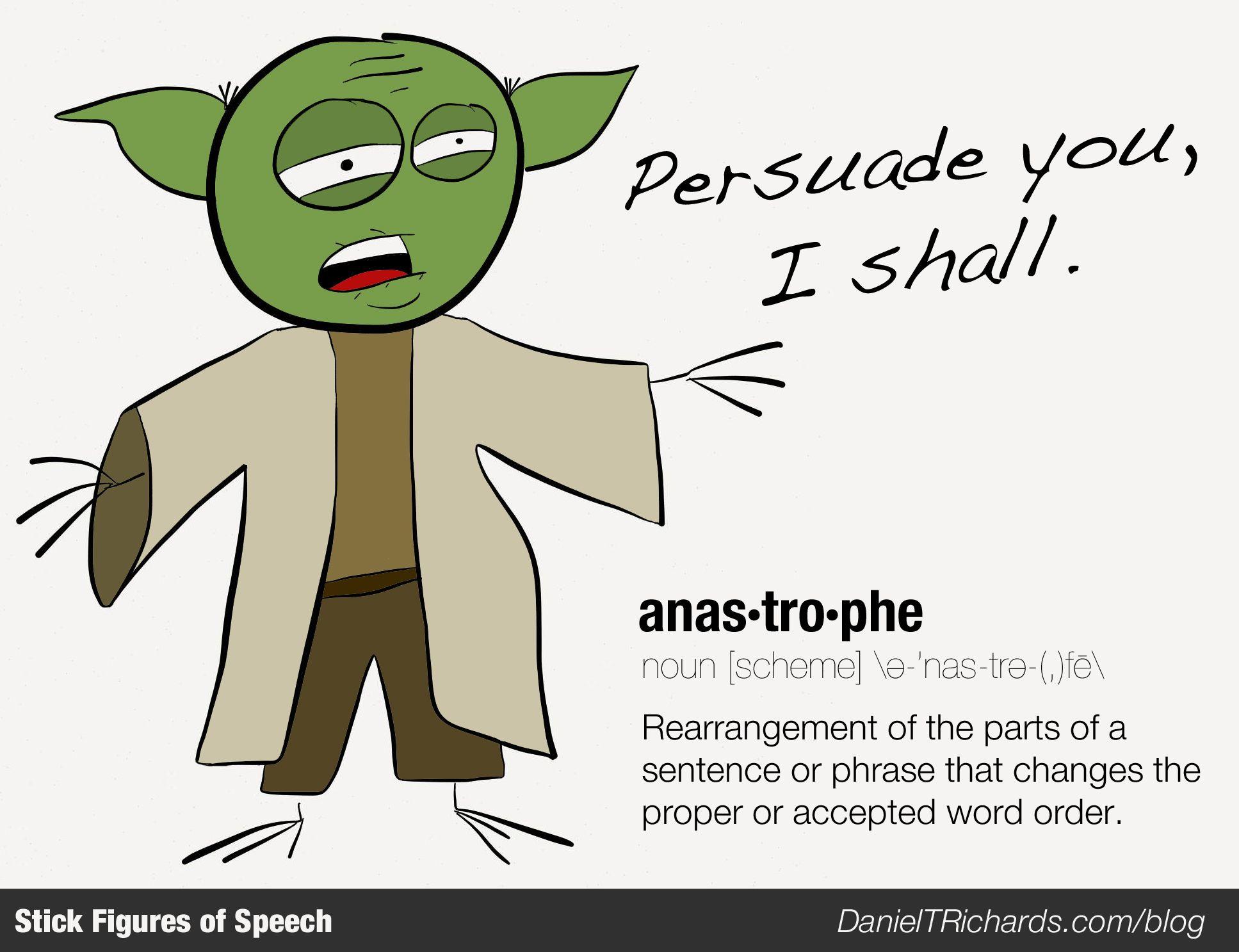 Yoda Stick Figure of Speech: Anastrophe | AP Lang | Pinterest