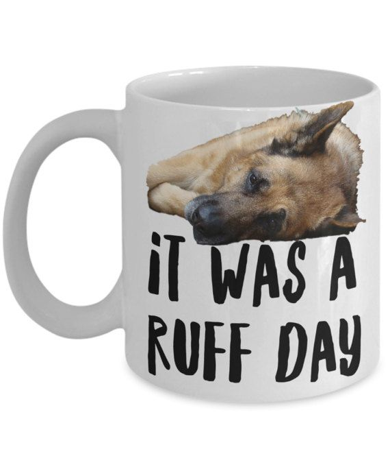 German Shepherd Mug Funny German Shepherd Coffee Mug German