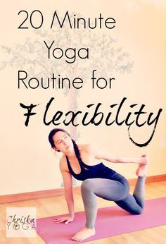 This Is An Awesome 20 Minute Yoga Routine To Increase Your