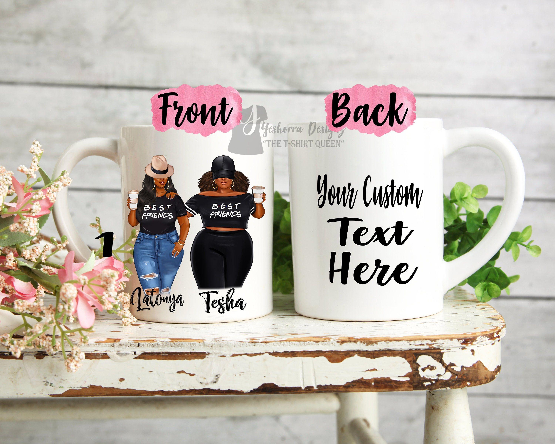 Custom best friend mug plus size girls personalized