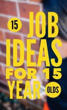 15 Fantastic Jobs For 15 Year Olds Awesome Opportunities Jobs