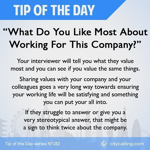 Questions To Ask During Your Interview 53 What Do You Like Most About  Working For This