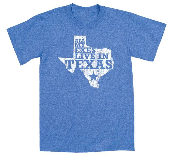 All My Exes Live In Texas Country Music Song Title Texas Star