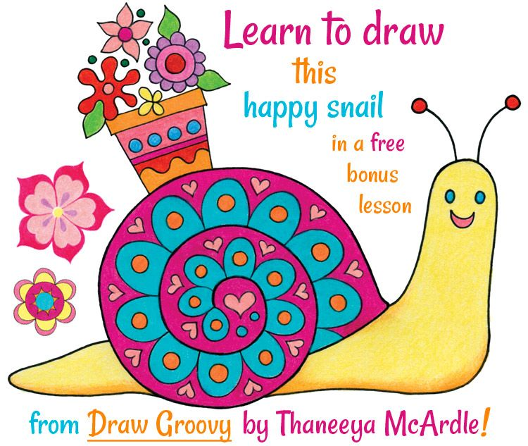 Learn How To Draw This Happy Snail In A Free Bonus Lesson From Thaneeya McArdles New