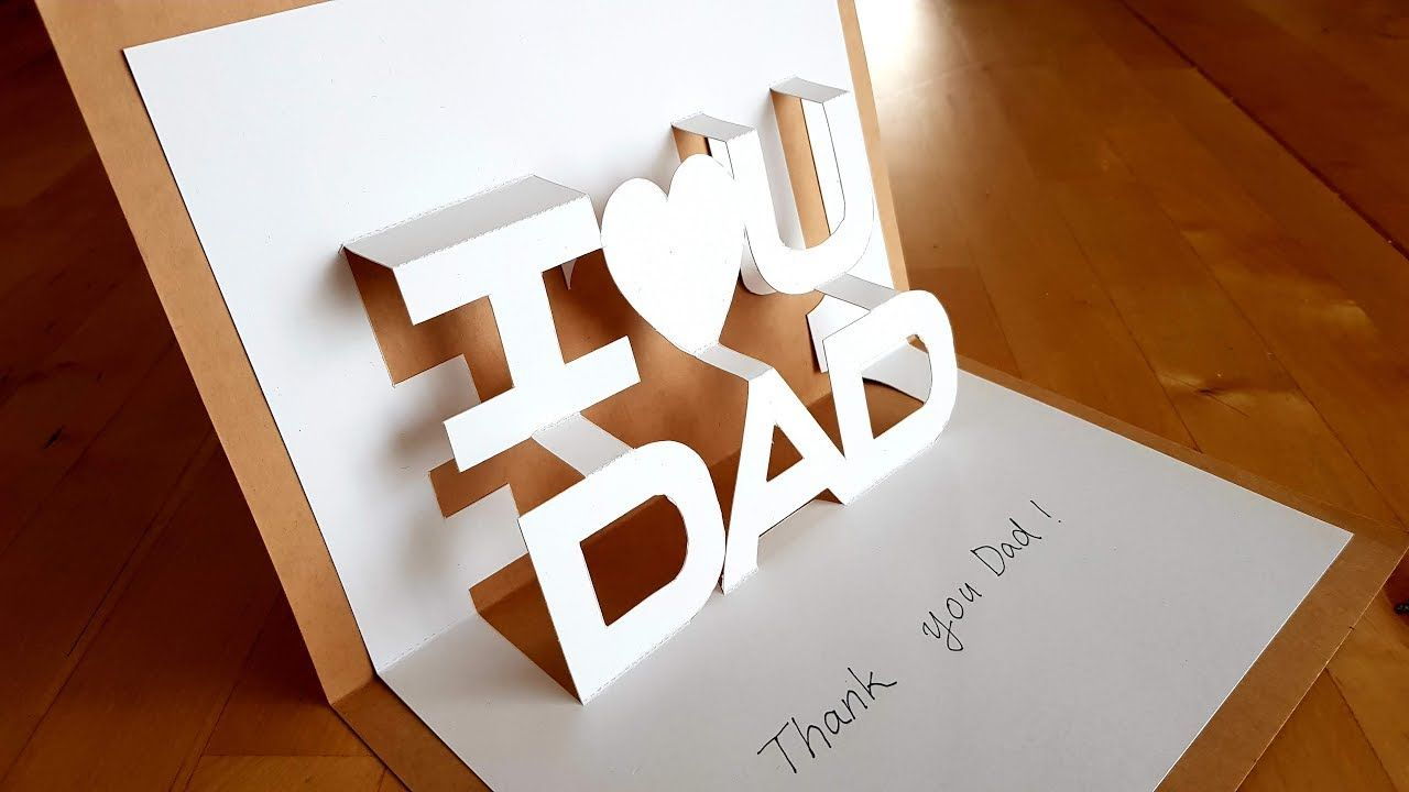 I Love You Dad 3d Pop Up Card Diy For Father S Day Luis Craft Father S Day Diy Love You Dad Pop Up Cards