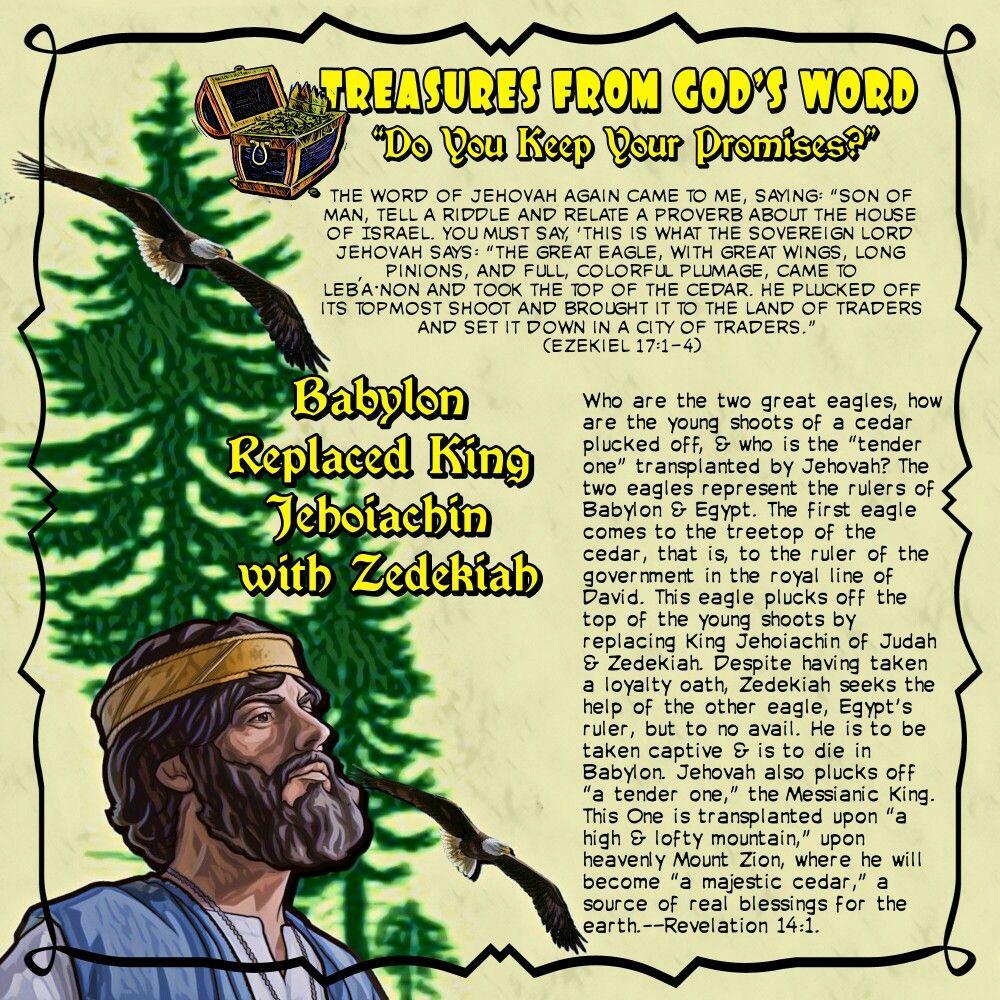 Babylon replaced king jehoiachin with zedekiahezekiel 17