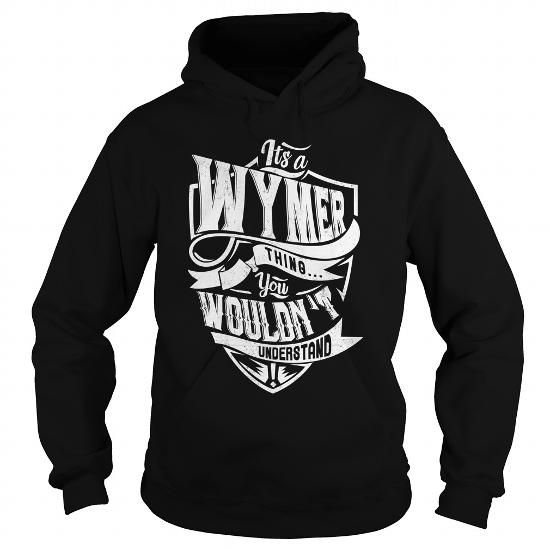 Awesome Tee WYMER Thing You Wouldnt Understand T shirts