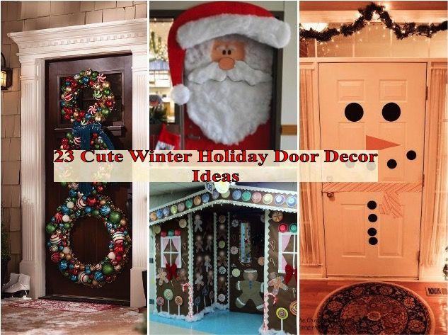 23 Cute Winter Holiday Door Decor Ideas Winter Door Decorations