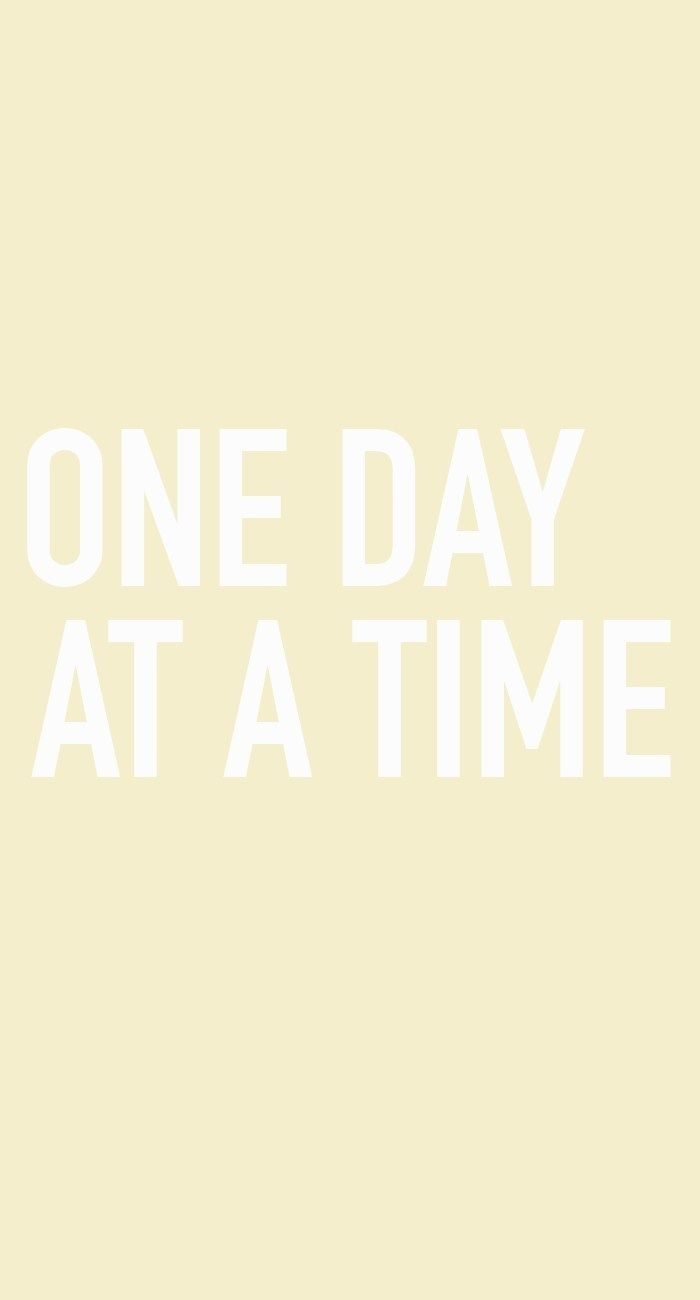One Day At A Time Phone Macbook Wallpaper Pastel Iphone Wallpaper Wallpaper Quotes Iphone wallpaper change with time of day