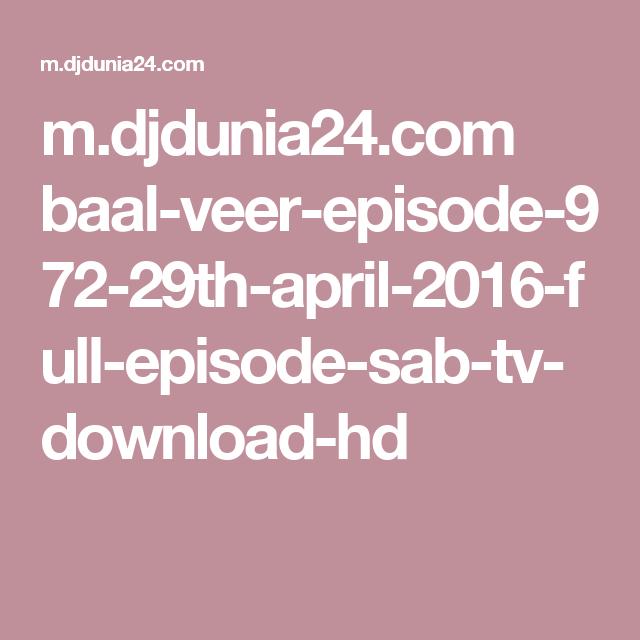 m djdunia24 com baal-veer-episode-972-29th-april-2016-full
