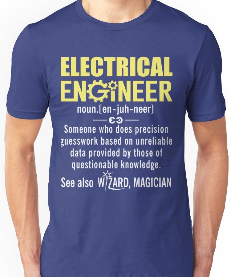 Electrical Engineer Shirt Electrical Engineer Definition Essential T Shirt By Karon2345 Engineer Shirt Engineering Shirts Funny T Shirt