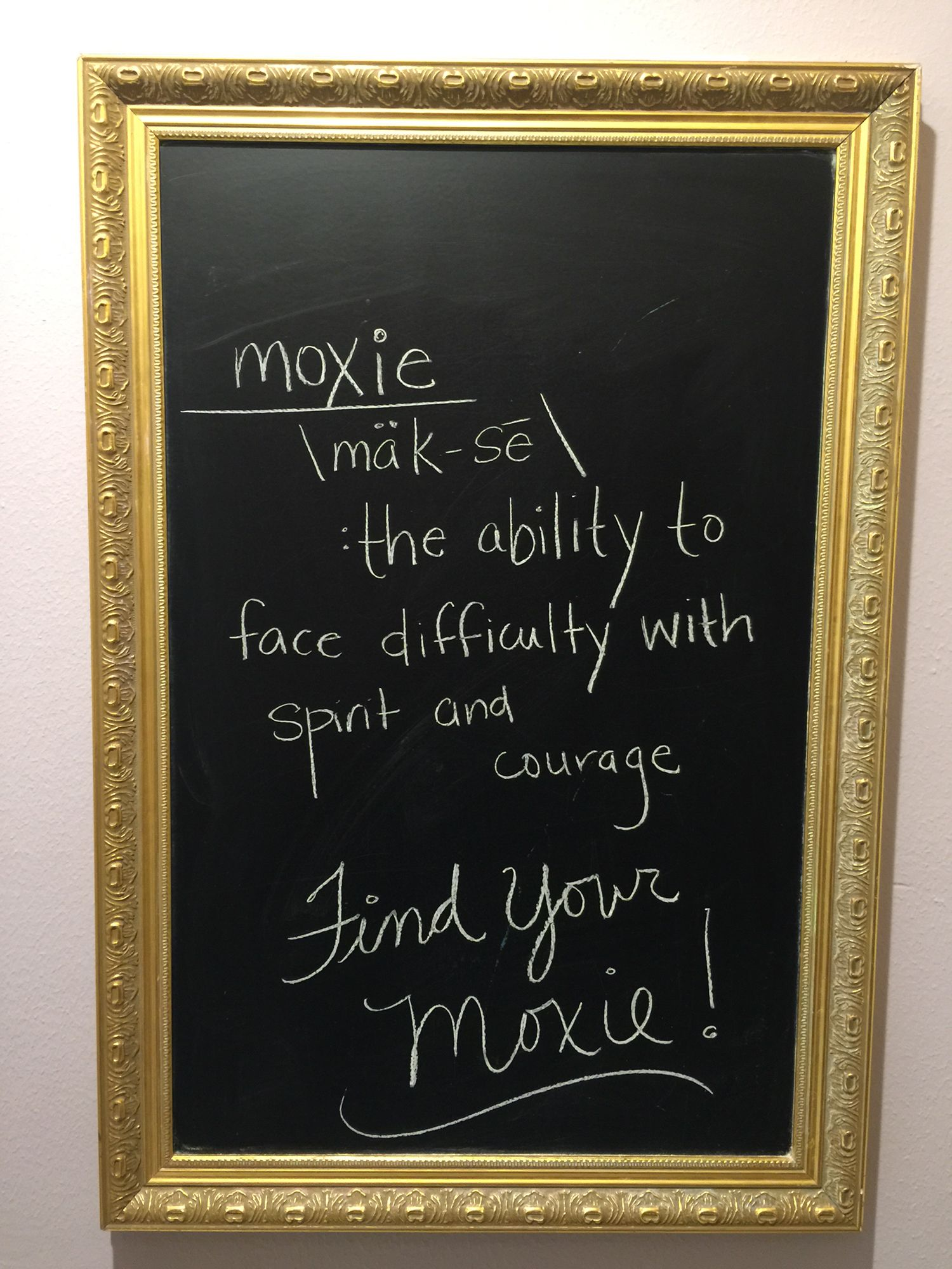 Find your Moxie!!