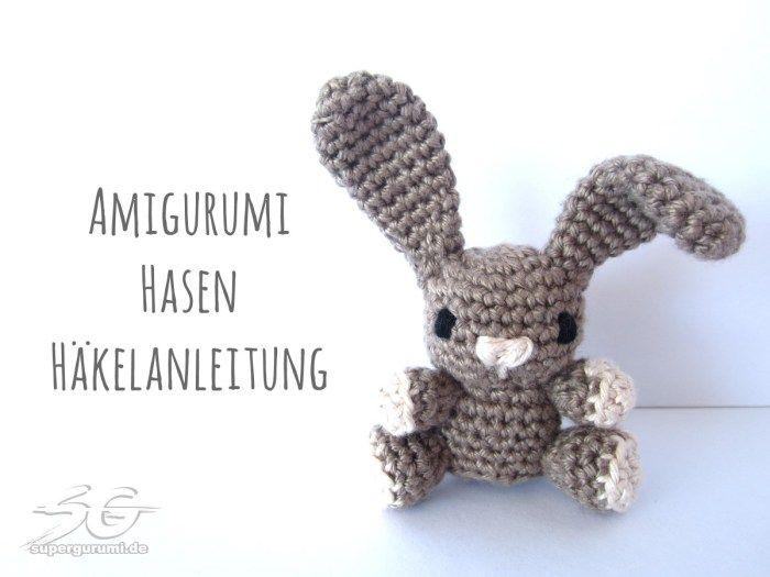 Amigurumi Hasen Häkelanleitung | osterdeko/rezepte | Pinterest ...