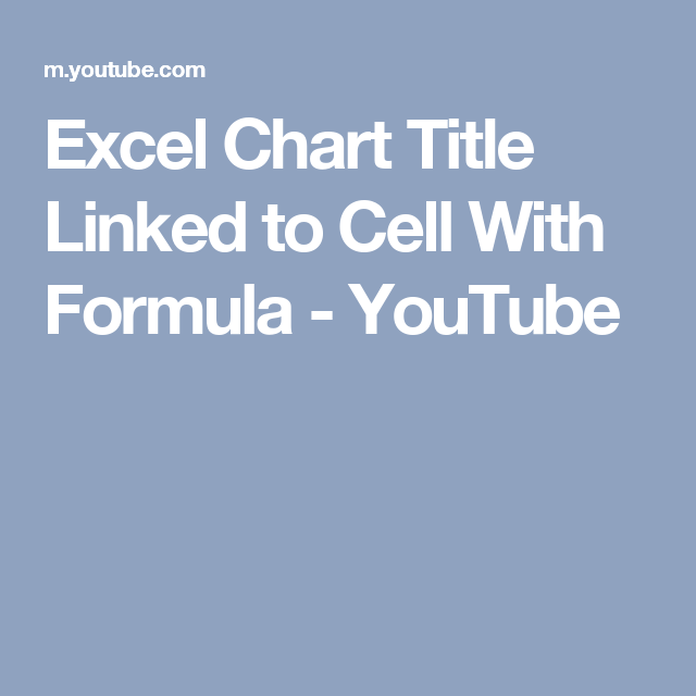 Excel chart title linked to cell with formula youtube excel excel chart title linked to cell with formula youtube ccuart Image collections