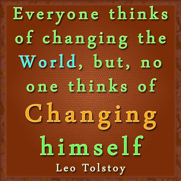 Change The World Change Yourself Quote: Change Yourself Before Changing The World : Attitude Quote