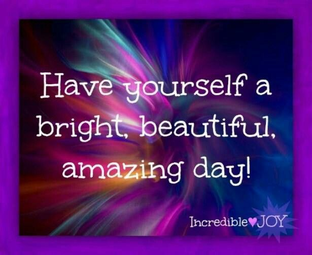 Beautiful Day Quotes Inspirational: Pin By Linda Sonsteng-Chipman On Beauty Tips For Inside