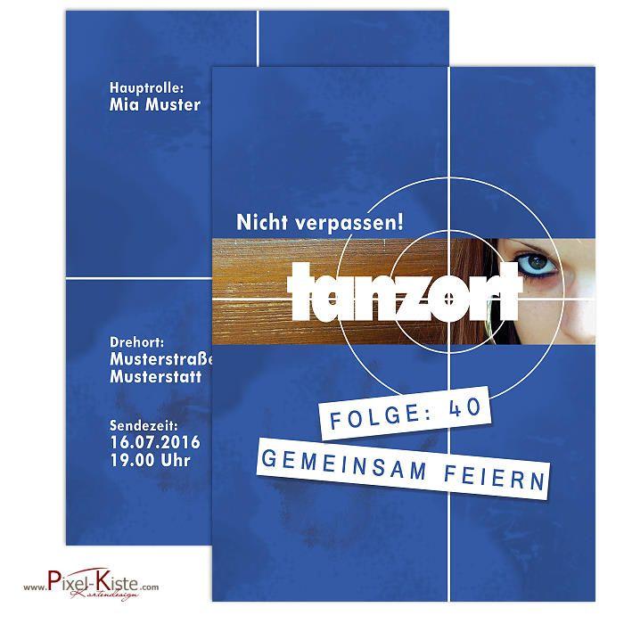 """Einladung zum Geburtstag mit Tatort Zielscheibe """"Tanzort"""""""